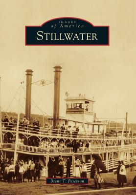 Stillwater By Peterson, Brent T.
