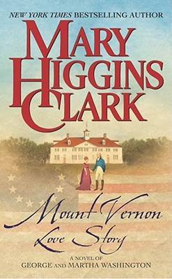 Mount Vernon Love Story By Clark, Mary Higgins