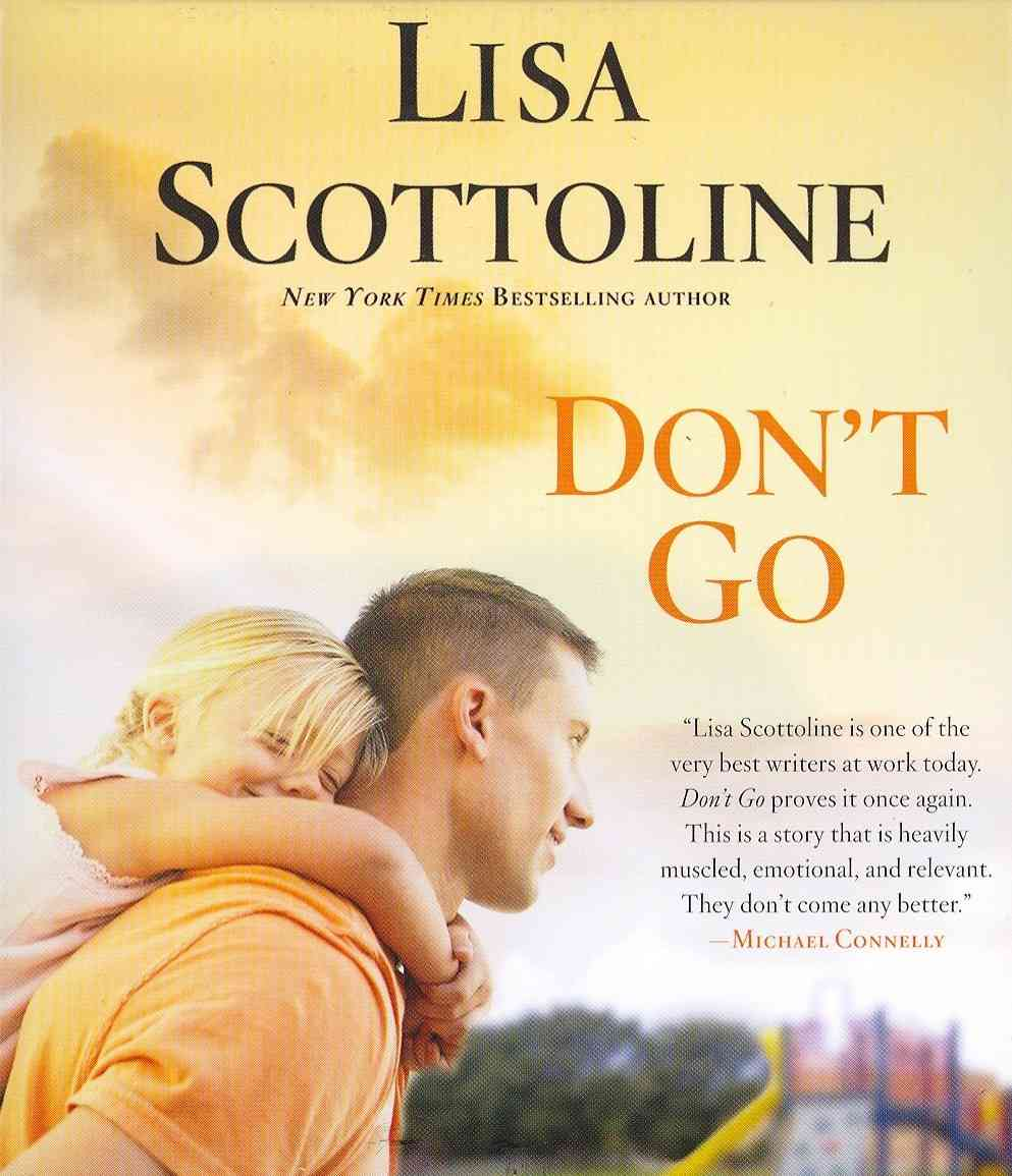 [CD] Don't Go By Scottoline, Lisa
